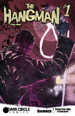 THE HANGMAN #1 Variant Cover by Felix Ruiz
